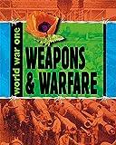 Weapons and Warfare (World War One)