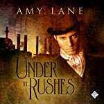 Under the Rushes | Amy Lane