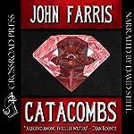 Catacombs   John Farris