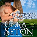 The Cowboy's E-Mail Order Bride: The Cowboys of Chance Creek Book 1