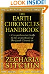 The Earth Chronicles Handbook: A Comp...
