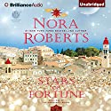 Stars of Fortune: Guardians Trilogy, Book 1 (       UNABRIDGED) by Nora Roberts Narrated by Saskia Maarleveld