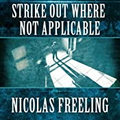 Strike Out Where Not Applicable: Van Der Valk, Book 7 | Nicolas Freeling