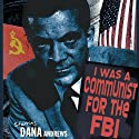 I Was a Communist for the FBI Radio/TV Program by Matt Cvetic Narrated by Dana Andrews