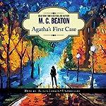 Agatha's First Case: An Agatha Raisin Short Story | M. C. Beaton