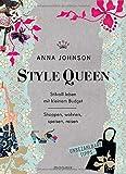 Style Queen - Stilvoll leben mit kleinem Budget