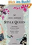 Style Queen: Stilvoll leben mit klein...