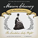 The Scandalous Lady Wright: The Royal Series, Book 21 Audiobook by M. C. Beaton Narrated by Lindy Nettleton