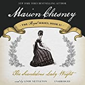 The Scandalous Lady Wright: The Royal Series, Book 21 | M. C. Beaton