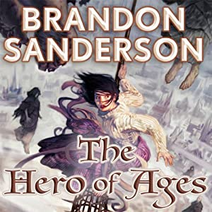 The Hero of Ages: Mistborn, Book 3 book cover