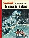Bob Marone, tome 1 : Le Dinosaure blanc  par Conrad