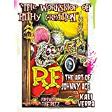 Workshop of Filthy Creation: The Art of Johnny Ace and Kali Verra ~ graphic artist. Johnny...