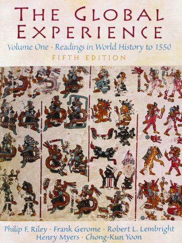 The Global Experience: Readings in World History, Volume...
