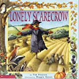 The Lonely Scarecrow (0439206766) by Tim Preston