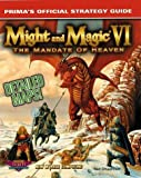 img - for Might and Magic VI: The Mandate of Heaven : Prima's Official Strategy Guide Paperback - April 29, 1998 book / textbook / text book