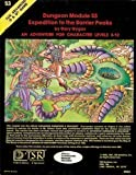 Expedition to the Barrier Peaks (Advanced Dungeons & Dragons module S3) (0394515439) by Gary Gygax