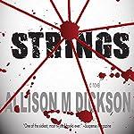 Strings | Allison M. Dickson