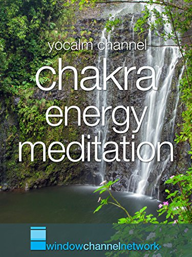 Chakra Energy Meditation For Emotional Stability and Spirtual Awareness with Nature Videos