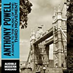 A Dance to the Music of Time: Third Movement (       UNABRIDGED) by Anthony Powell Narrated by Simon Vance