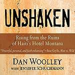 Unshaken: Rising from the Ruins of Haiti's Hotel Montana | Dan Woolley
