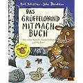 Das Gr�ffelokind Mitmachbuch: Mit vielen R�tseln, Ausmalbildern und Stickern!