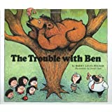 The Trouble with Ben (Rainbow Morning Music Picture Books)