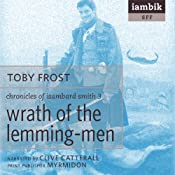 Wrath of the Lemming-Men | [Toby Frost]