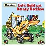 Let's Build with Barney Backhoe (John...