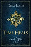 Time Heals by Dina James