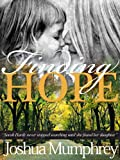 Finding Hope (The Sarah Hardy Story Book 1)
