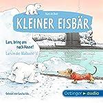 Lars, bring uns nach Hause! / Lars in der Walbucht (Kleiner Eisbär) | Hans de Beer