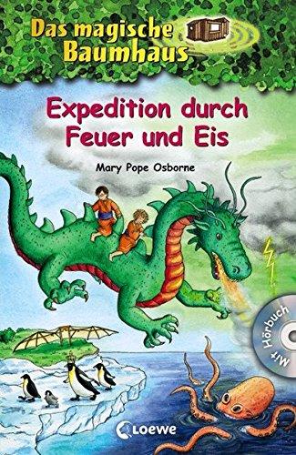 Das magische Baumhaus - Expedition durch Feuer und Eis: Mit Hörbuch-CD Angriff des Wolkendrachen