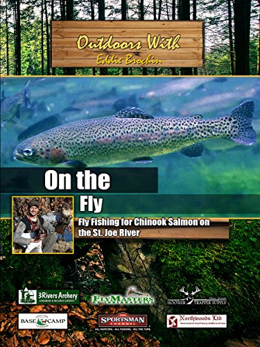 Outdoors with Eddie Brochin On The Fly