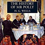 The History of Mr Polly | H. G. Wells