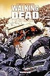 Walking Dead Tome 10 : Vers quel aven...