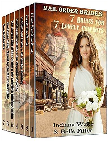Mail Order Bride: 7 Brides for 7 Lonely Cowboys: Mega 7 Book Box Set: Clean Western Historical Romance Inspirational Book Bundle