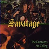 Savatage Sirens/Dungeons are calling