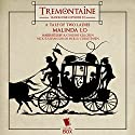 Tremontaine: A Tale of Two Ladies: Episode 12 Audiobook by Malinda Lo Narrated by Katherine Kellgren, Sarah Mollo-Christiansen, Ellen Kushner
