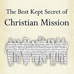 The Best Kept Secret of Christian Mission Audiobook