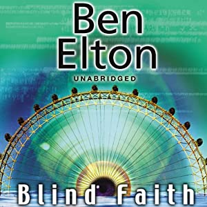 Blind Faith | [Ben Elton]