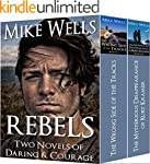 Rebels:  Two Novels of Daring & Coura...
