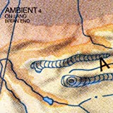 Brian Eno Ambient 4: On Land