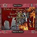 13 Tales of Sonic Horror, Volume 4 (       UNABRIDGED) by Edgar Allan Poe, H. P. Lovecraft, Edna St. Vincent Milay, Guy De Maupassant, John Gregory Betancourt, Jacqueline Lichtenberg, K. Anderson Yancy Narrated by Lissa Lia, Kevin Yancy, Sandy J. Hotchkiss, Heather Wood, Don Hohman, Mike Klickman, K. Anderson Yancy