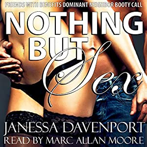 Nothing but Sex Audiobook