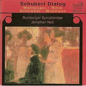 Widmann, J.: Lied / Rihm, W.: Erscheinung / Schnebel, D.: Schubert-Phantasie