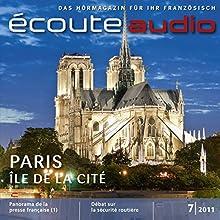Écoute Audio - L'Île de la Cité. 7/2011: Französisch lernen Audio - Im Herzen von Paris (       UNABRIDGED) by  div. Narrated by  div.