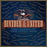 Divided & United: The Songs Of The Civil War [2 CD]