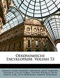 Oekonomische Encyklopdie, Volume 73