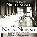 Notes on Nursing: What It Is and What It Isn't
