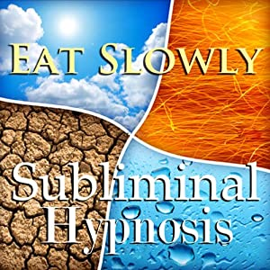 Eat Slowly Subliminal Affirmation: Self-Control, Inner Power, Solfeggio Tones, Binaural Beats, Self Help Meditation | [Subliminal Hypnosis]